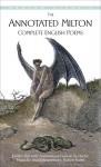 The Annotated Milton: Complete English Poems - John Milton, Burton Raffel