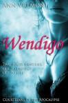 Wendigo (Courtesans of the Apocalypse) - Ann Vremont