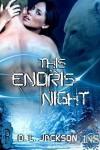 This Endris Night - D.L. Jackson