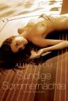 Sündige Sommernächte - Alison Kent