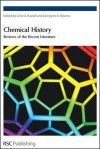 Chemical History - Colin A. Russell, Gerrylynn K. Roberts, N.G. Coley, John Shorter