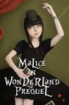 Malice in Wonderland Prequel (Malice in Wonderland Series Book 0) - Lotus Rose