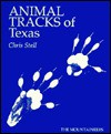 Animal Tracks of Texas - Chris Stall
