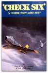 Check Six: A Fighter Pilot Looks Back - Frederick C. Blesse