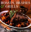 Roasts, Braises & Grills - Linda Fraser