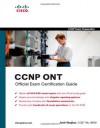 CCNP ONT Official Exam Certification Guide - Amir Ranjbar