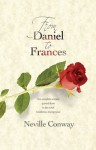 From Daniel To Frances - Neville Conway
