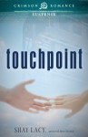 Touchpoint - Shay Lacy