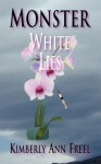 Monster White Lies - Kimberly Ann Freel