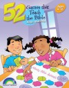 52 Games That Teach the Bible: Ages 3-12 - Nancy S. Williamson, Fran Kizer, Doug Ten Napel