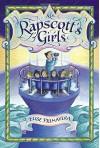 Ms. Rapscott's Girls by Primavera, Elise (2015) Hardcover - Elise Primavera