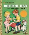 Doctor Dan the Bandage Man - Helen Gaspard