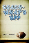 Coach-What's Up? - David Lasswell