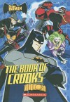 Batman: The Book of Crooks - Michael Anthony Steele