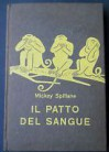 Il patto di sangue - Mickey Spillane, Bruno Tasso