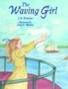 Waving Girl, The - J.B. Nicholas, Joan Waites