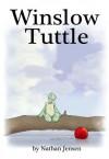 Winslow Tuttle - Nathan Jensen