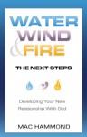 Water, Wind & Fire: The Next Steps - Mac Hammond
