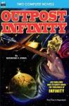 Oupost Infinity & the White Invaders - Raymond F Jones, Ray Cummings