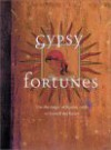 Gypsy Fortunes: Use the Magic of Romany Cards to Foretell the Future - Andy Cooke
