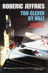 Too Clever by Half - Roderic Jeffries