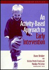 An Activity-Based Approach to Early Intervention - Diane Bricker, Juliann J. Woods Cripe
