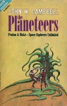 The Planeteers - John W. Campbell Jr.