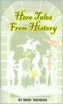Hero Tales from History - Smith Burnham, Adam Starchild