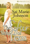 The Softer Side Of Texas - Sai Marie Johnson, Blushing Books