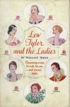 Lew Tyler and the Ladies - Wallace Irwin