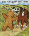 The Gingerbread Man: My First Reading Book (My First Reading Books) - Janet Allison Brown