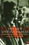 The New Untouchables - Nigel Harris
