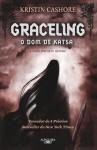 Graceling: O Dom de Katsa - Kristin Cashore, Teresa Filipe Carvalhal