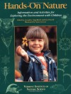 Hands-On Nature: Information and Activities for Exploring the Environment with Children - Jenepher Lingelbach, Lisa Purcell, Susan Sawyer