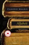 Alfabeti: Saggi di letteratura - Claudio Magris