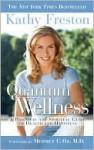 Quantum Wellness - Kathy Freston
