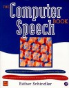 The Computer Speech Book - Esther Schindler