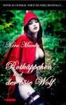 Wenn es dunkel wird im Märchenwald ...: Rotkäppchen und der böse Wolf - Kira Maeda