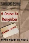 Plain Brown Wrapper: A Cruise to Remember - Michelle Hasker