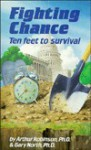 Fighting Chance: Ten Feet to Survival - Gary North