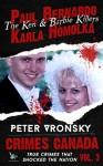 Paul Bernardo and Karla Homolka: The True Story of the Ken and Barbie Killers - Peter Vronsky, R.J. Parker, Aeternum Designs