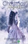 Christmas Angels: Il coraggio di amare - AA. VV., Sara Adanay, Book's Angels