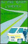As the Road Curves: Ramsey Takes Off - Elizabeth Dean