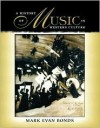 A History of Music in Western Culture - Mark Evan Bonds