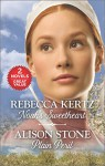 Noah's Sweetheart and Plain Peril (Lancaster County Weddings) - Rebecca Kertz, Alison Stone