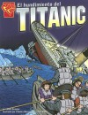 El Hundimiento del Titanic - Matt Doeden