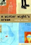 A Winter Night's Dream - Andrew Matthews