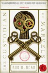 The Custodian of Marvels: The Fall of the Gas-Lit Empire, Book Three - Rod Duncan