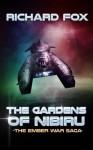 The Gardens of Nibiru (The Ember War Saga) (Volume 5) - Richard Fox