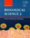 Biological Science 2: Systems, Maintenance and Change - G. Wilfred Stout, Roland Soper, Nigel P.O. Green, Dennis J. Taylor